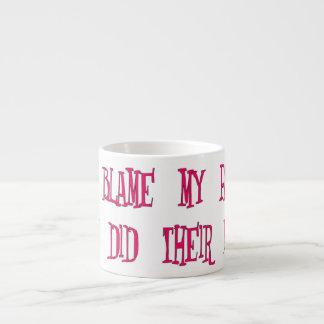 Blame Your Parents (pink) Espresso Cup