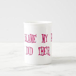 Blame Your Parents (pink) Tea Cup
