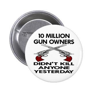 Blanco 10 millones de matanzas de los dueños de ar pin redondo de 2 pulgadas