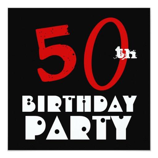 """Blanco negro rojo W1072 del 50.o cumpleaños Invitación 5.25"""" X 5.25"""""""