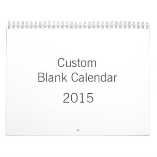 Blank Calendar 2015 - Customize And Personalize It