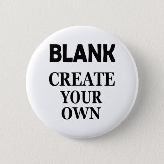 BLANK CREATE YOUR OWN PINBACK BUTTON