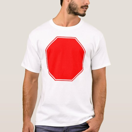 Blank/Customizable Stop Sign on Front T-Shirt