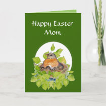 Blank Happy Easter Mom, Mother Robin on Nest Holiday Card