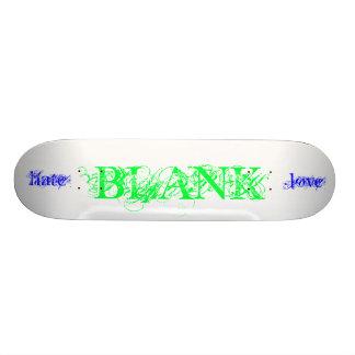 BLANK, love, hate Skateboard Deck