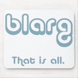 blarg. mouse pad