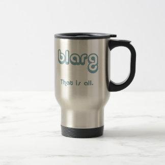 blarg. taza de café