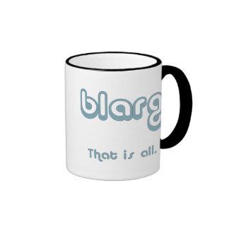 blarg. tazas
