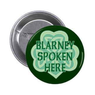 Blarney Spoken Here Pins