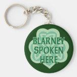 Blarney Spoken Here Keychains