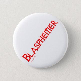 Blasphemer Button
