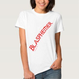 Blasphemer T-shirt
