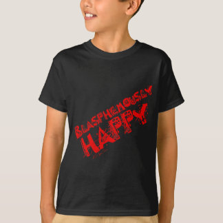 Blasphemously Happy Red T-Shirt