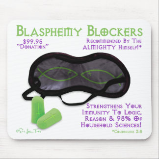 Blasphemy Blockers Mouse Pad