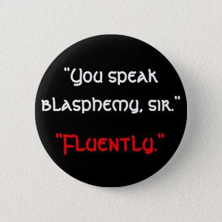 Blasphemy Button