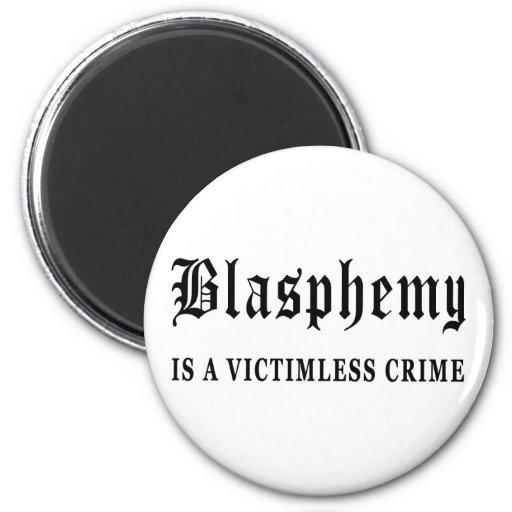 Blasphemy Fridge Magnets