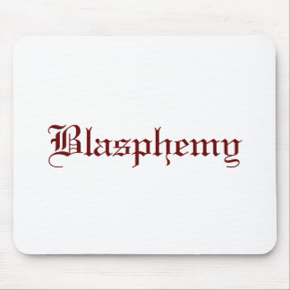 Blasphemy (Red) Mouse Pad