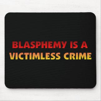 Blasphemy Victimless Crime Mouse Pads