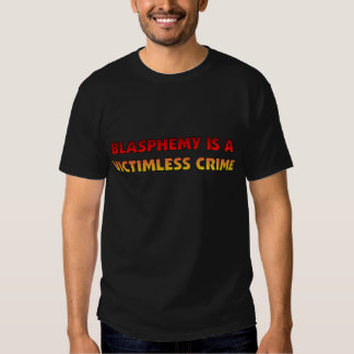 Blasphemy Victimless Crime Tshirt