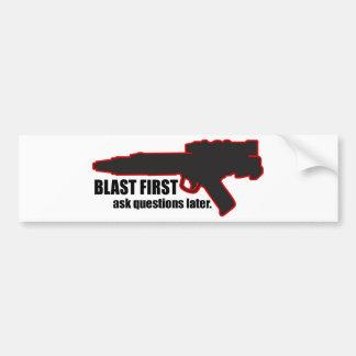 Blast First Bumper Sticker