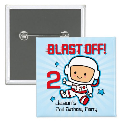 Blast Off 2nd Birthday Personalized Button