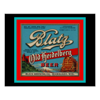 Blatz Old Heidelberg Ad Poster