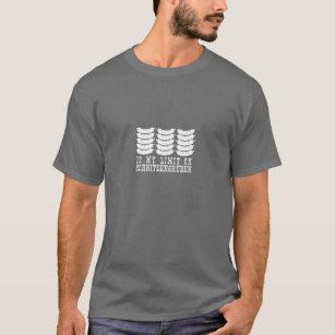 Blazing Saddles 15 is my limit on schnitzengruben T-Shirt