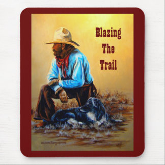 Blazing The Trail ~ Mouse Pad