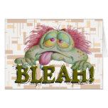 BLEAH! GREETING CARD