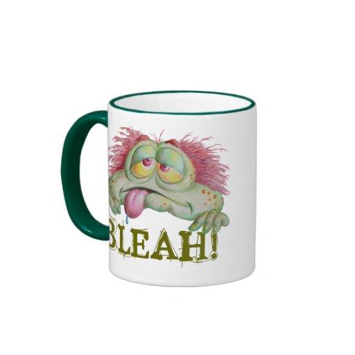 BLEAH! COFFEE MUG