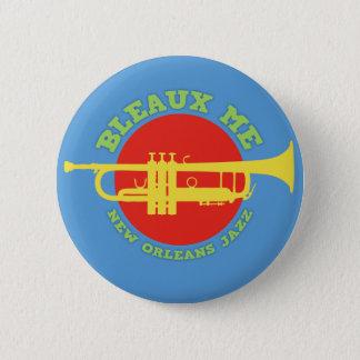 Bleaux Me - New Orleans Jazz Pinback Button