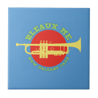 Bleaux Me - New Orleans Jazz Tile