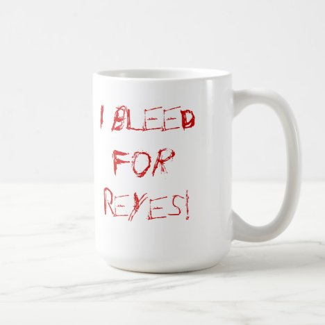 Bleed for Reyes Coffee Mug