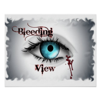 Bleeding View Eye Poster