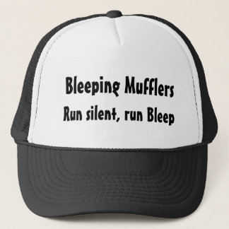 Bleeping Mufflers, Run silent, run Bleep Trucker Hat