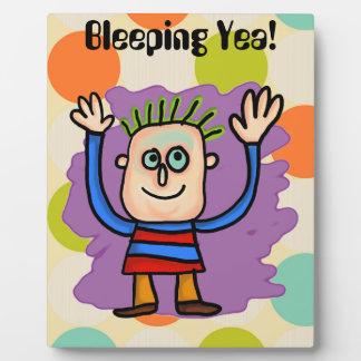 Bleeping Yea! Plaque