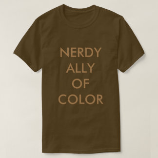 #BlerdHQ: Nerdy Ally of Color T-Shirt