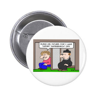 bless father safesearch off turned pinback buttons