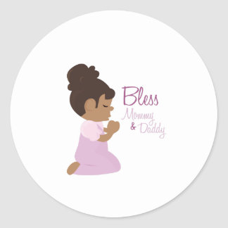 Bless Mommy & Daddy Classic Round Sticker