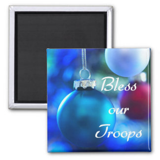 Bless our Troops magnet