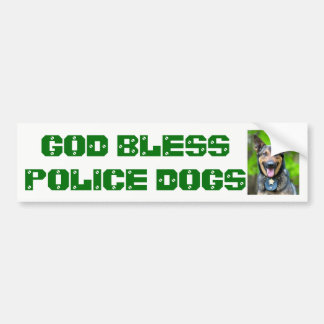 BLESS POLICE DOGS HEROS BUMPER STICKER