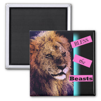 Bless the Beasts Lion Magnet