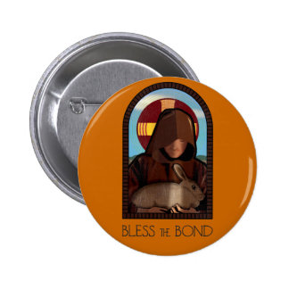 BLESS THE BOND 2 INCH ROUND BUTTON