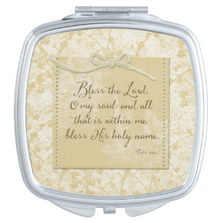 Bless the Lord O My Soul Compact Mirror