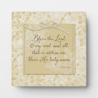 Bless the Lord O My Soul Plaque