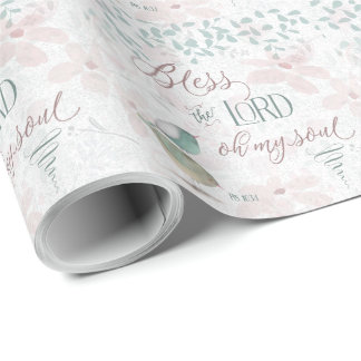 Bless the Lord - Ps 103:1 Wrapping Paper