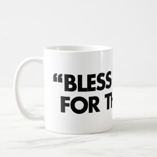 Bless The Mic. For The Gods Coffee Mug