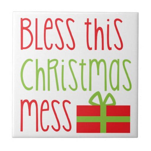 Bless this Christmas Mess Xmas funny design Ceramic Tile