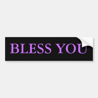 BLESS YOU BUMPER STICKER