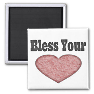 Bless Your Heart - Southern Saying Magnet